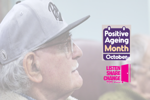 Join us to celebrate Positive Ageing Month